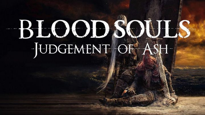 Bloodsouls: Judgment of Ash